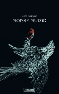 Gero Reimann: Sonky Suizid (Shayol)