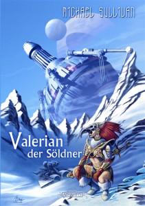 """Als eBook erschienen: """"Valerian der Söldner"""" von Michael Sullivan"""