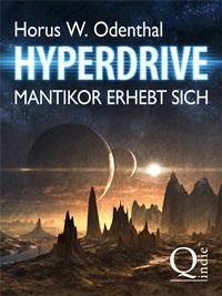 Hyperdrive: Mantikor erhebt sich