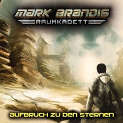 "SF-Hörspiel-Prequel: ""Mark Brandis – Raumkadett"""