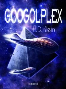 Neu: Googolplex von H.D. Klein