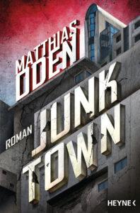 """Neu: """"Junktown"""" von Matthias Oden"""